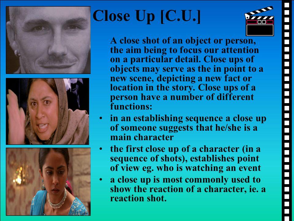 Close Up [C.U.]